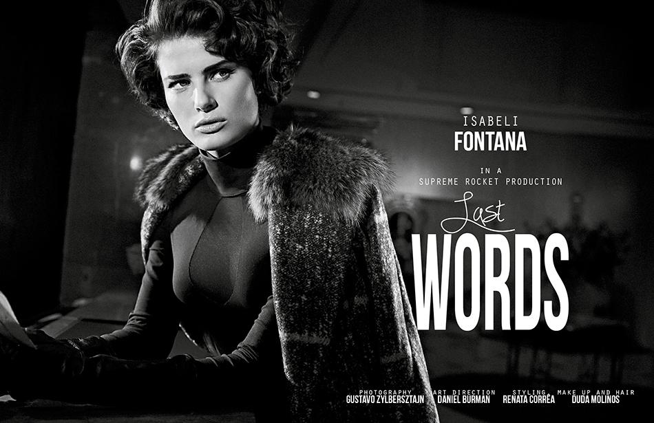 Supreme Rocket Productions presents Isabeli Fontana by Gustavo Zylbersztajn