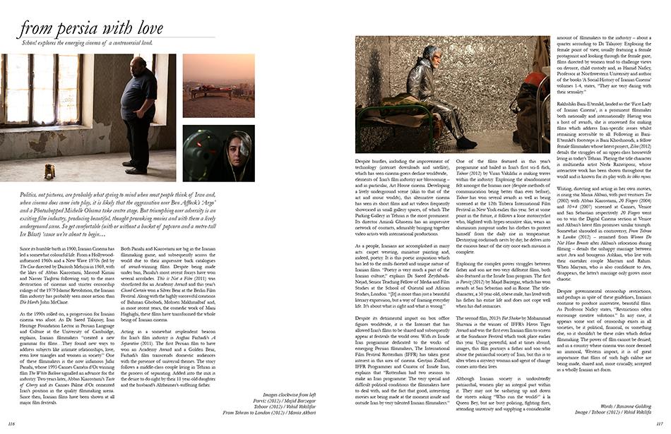 Left: Images clockwise from left, Parviz (2012) / Majid Barzegar, Taboor (2012) / Vahid Vakilifar, From Tehran to London (2012) / Mania Akbari Right: Image / Taboor (2012) / Vahid Vakilifa
